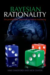 Bayesian RationalityThe probabilistic approach to human reasoning$