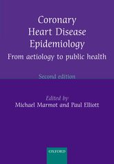 Coronary Heart Disease EpidemiologyFrom aetiology to public health$