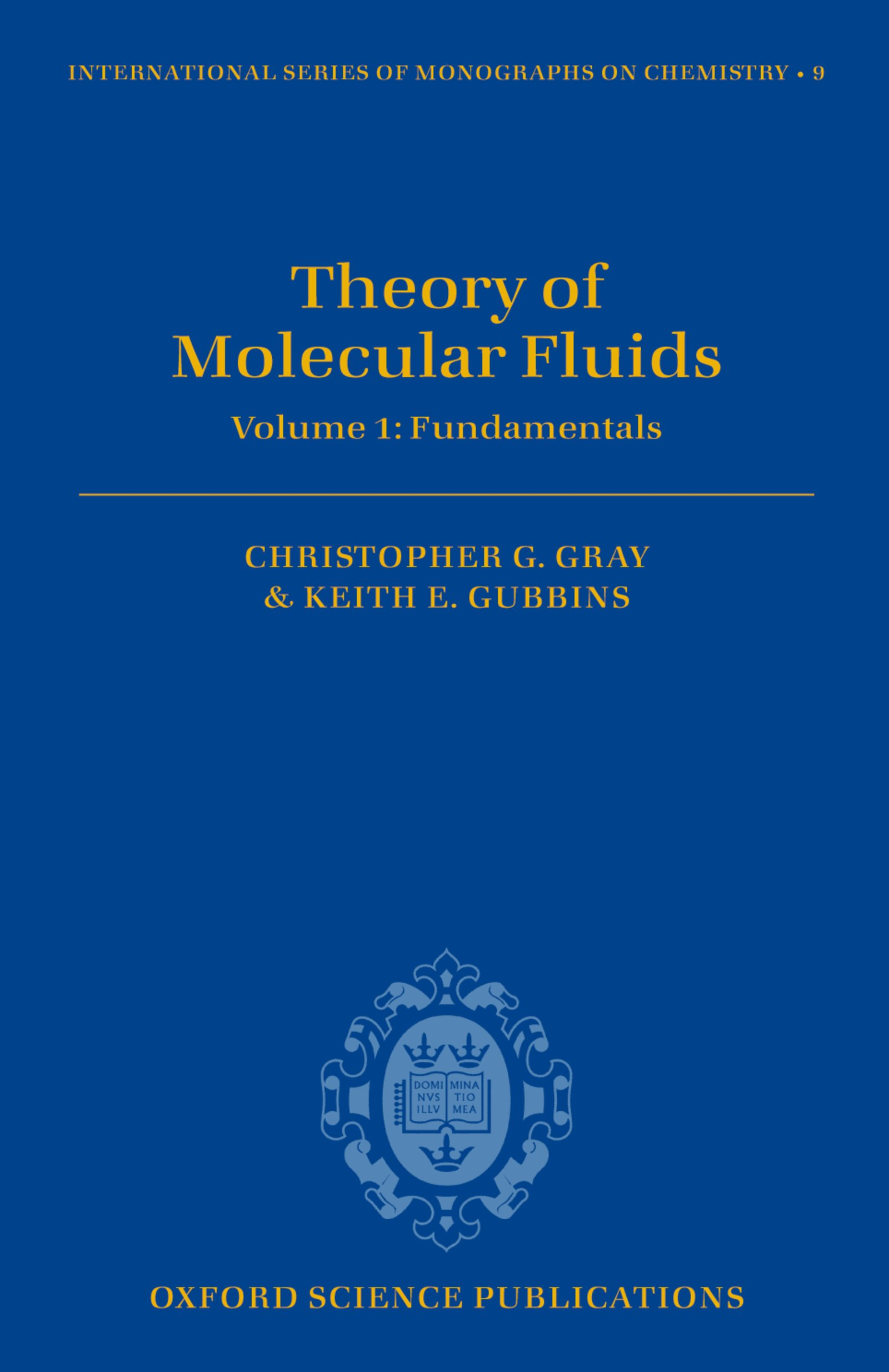 Theory of Molecular FluidsI: Fundamentals