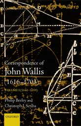 The Correspondence of John Wallis (1616–1703)Volume II (1660 – September 1668)