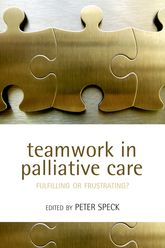 Teamwork in Palliative CareFulfilling or Frustrating?$