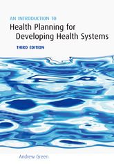 An Introduction to Health Planning for Developing Health Systems$