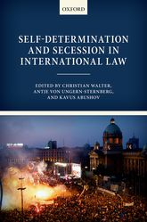 Self-Determination and Secession in International Law - Oxford Scholarship Online