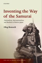 Inventing the Way of the SamuraiNationalism, Internationalism, and Bushidō in Modern Japan$