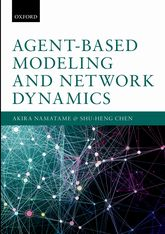 Agent-Based Modeling and Network Dynamics$