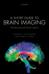 A Short Guide to Brain ImagingThe Neuroscience of Human Cognition$