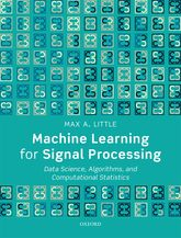 Machine Learning for Signal ProcessingData Science, Algorithms, and Computational Statistics