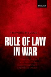 Rule of Law in War – International Law and United States Counterinsurgency in Iraq and Afghanistan - Oxford Scholarship Online