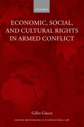 Economic, Social, and Cultural Rights in Armed Conflict - Oxford Scholarship Online