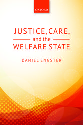 Justice, Care, and the Welfare State - Oxford Scholarship Online