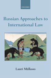 Russian Approaches to International Law - Oxford Scholarship Online