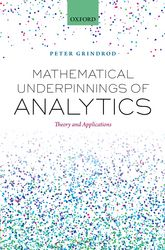 Mathematical Underpinnings of AnalyticsTheory and Applications