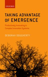 Taking Advantage of Emergence: Productively Innovating in Complex Innovation Systems