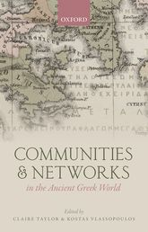 Communities and Networks in the Ancient Greek World - Oxford Scholarship Online