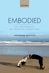 EmbodiedThe psychology of physical sensation