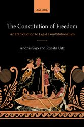 The Constitution of FreedomAn Introduction to Legal Constitutionalism$