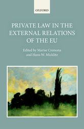 Private Law in the External Relations of the EU - Oxford Scholarship Online