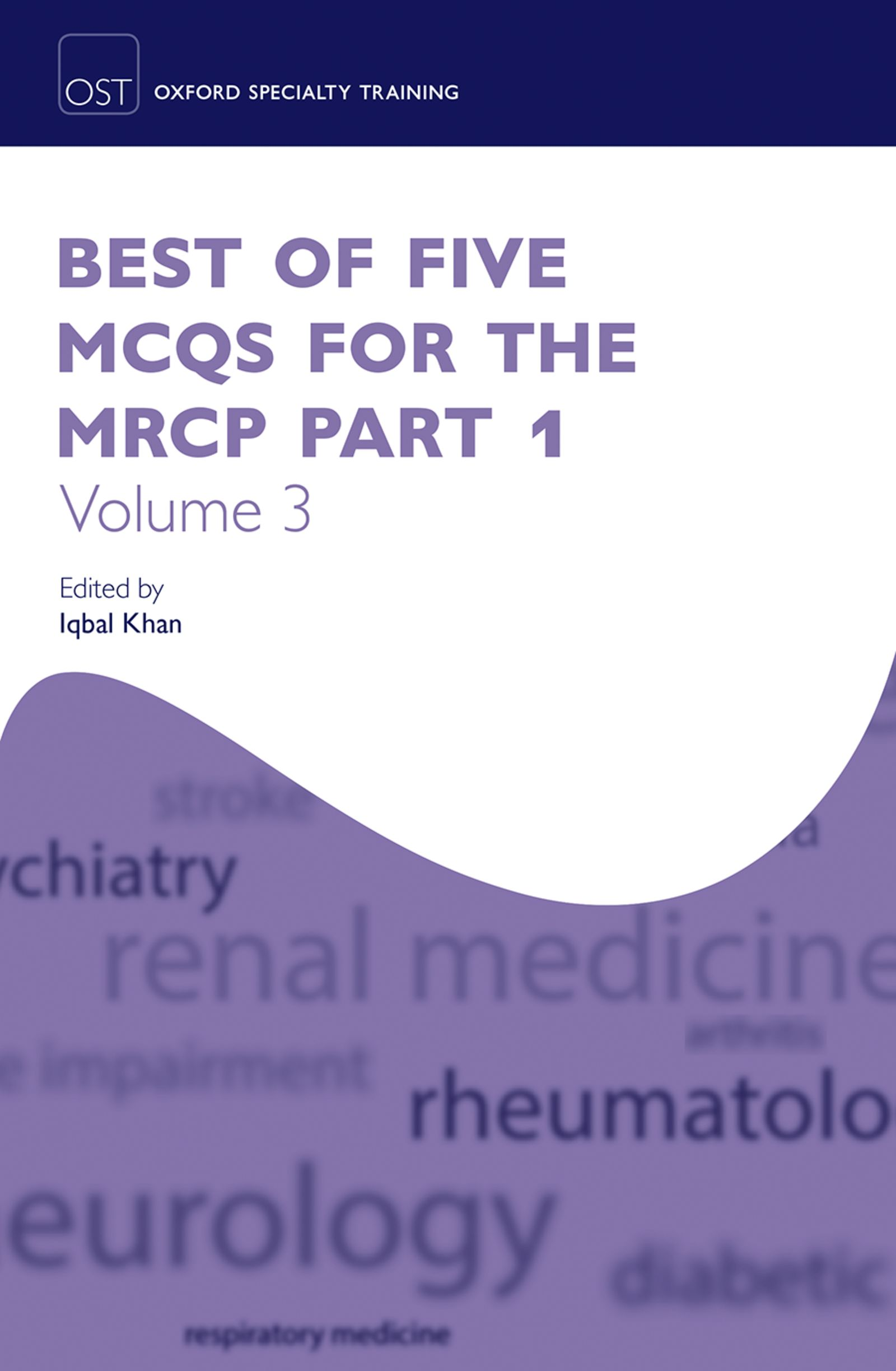 Best of Five MCQs for the MRCP Part 1 Volume 3 - Oxford Scholarship Online