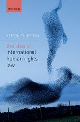 The Idea of International Human Rights Law$