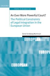 An Ever More Powerful Court? – The Political Constraints of Legal Integration in the European Union - Oxford Scholarship Online
