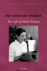 No Ordinary WomanThe Life of Edith Penrose$