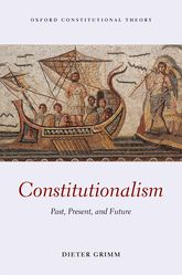 Constitutionalism – Past, Present, and Future - Oxford Scholarship Online