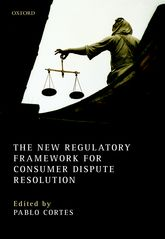 The New Regulatory Framework for Consumer Dispute Resolution$