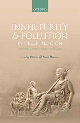 Inner Purity and Pollution in Greek ReligionVolume I: Early Greek Religion$
