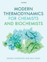 Modern Thermodynamics for Chemists and Biochemists$