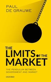 The Limits of the MarketThe Pendulum Between Government and Market$