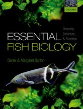 Essential Fish BiologyDiversity, structure, and function