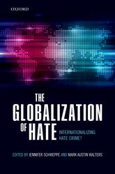 The Globalization of HateInternationalizing Hate Crime?$