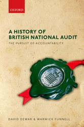 A History of British National Audit – The Pursuit of Accountability - Oxford Scholarship Online