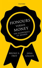 Honours versus MoneyThe Economics of Awards