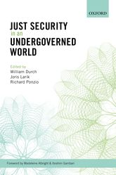 Just Security in an Undergoverned World - Oxford Scholarship Online
