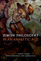 Jewish Philosophy in an Analytic Age - Oxford Scholarship Online