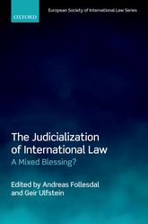 The Judicialization of International LawA Mixed Blessing?$
