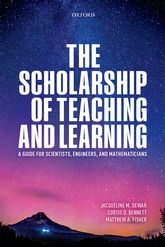 The Scholarship of Teaching and LearningA Guide for Scientists, Engineers, and Mathematicians