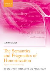 The Semantics and Pragmatics of Honorification – Register and Social Meaning - Oxford Scholarship Online