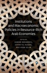 Institutions and Macroeconomic Policies in Resource-Rich Arab Economies$