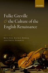 Fulke Greville and the Culture of the English Renaissance - Oxford Scholarship Online