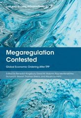 Megaregulation Contested – Global Economic Ordering After TPP - Oxford Scholarship Online