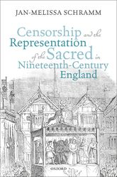 Censorship and the Representation of the Sacred in Nineteenth-Century England$