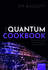 The Quantum Cookbook: Mathematical Recipes for the Foundations for Quantum Mechanics