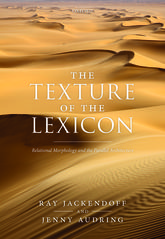 The Texture of the Lexicon: Relational Morphology and the Parallel Architecture