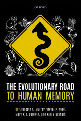 The Evolutionary Road to Human Memory - Oxford Scholarship Online