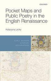 Pocket Maps and Public Poetry in the English Renaissance$