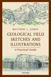 Geological Field Sketches and IllustrationsA Practical Guide