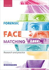 Forensic Face MatchingResearch and Practice