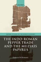 The Indo-Roman Pepper Trade and the Muziris Papyrus